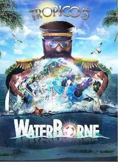Descargar Tropico 5 Waterborne [MULTI6][POSTMORTEM] por Torrent